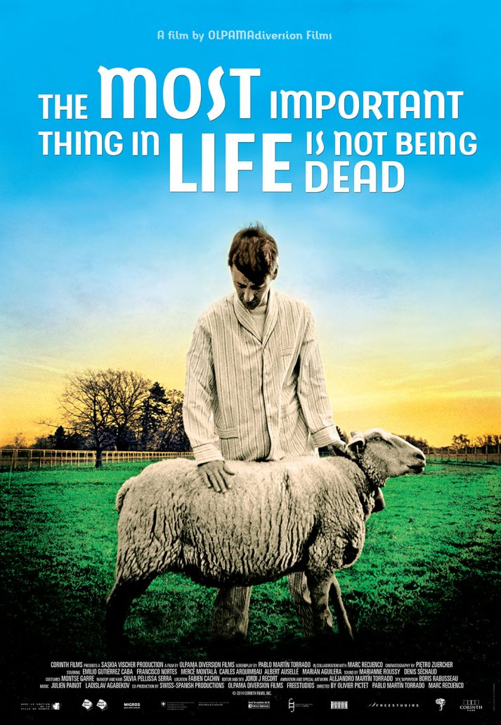 The Most Important Thing in Life Is Not Being Dead poster art
