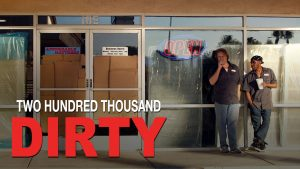 Two Hundred Thousand Dirty - Watch Now on Amazon Video