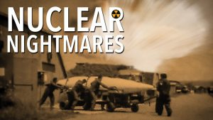 Nuclear Nightmares