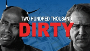 Two Hundred Thousand Dirty