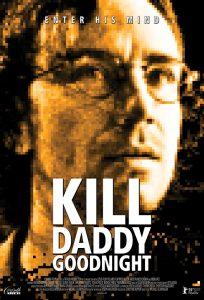 Kill Daddy Goodnight Poster Art