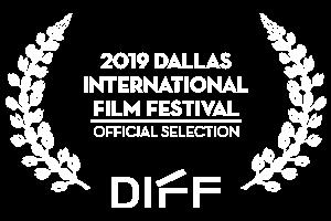 Dallas Intl Film Festival Official Selection laurel
