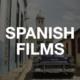 Spanish language films